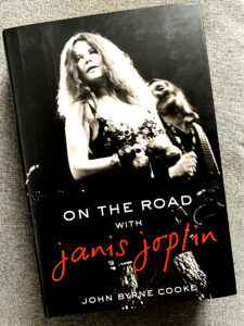 "John Byrne Cooke's ""On the Road with Janis Joplin"""